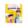 SMART BABIES BOOK OF MANNERS-EXCUSE ME