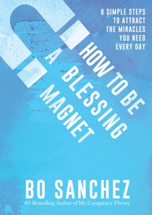 HOW TO BE A BLESSING MAGNET