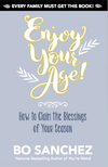 ENJOY YOUR AGE! HOW TO CLAIM THE BLESSINGS OF YOUR SEASON