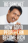 HOW GOOD PEOPLE LIKE YOU CAN BECOME RICH