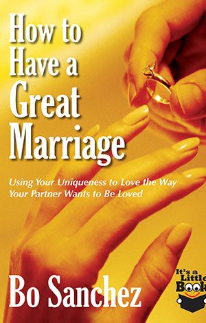 HOW TO HAVE A GREAT MARRIAGE