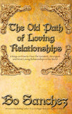 THE OLD PATH OF LOVING RELATIONSHIPS