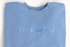 I'm Vintage Baby Embroidered Dusty Blue Pigment Dyed Sweatshirt
