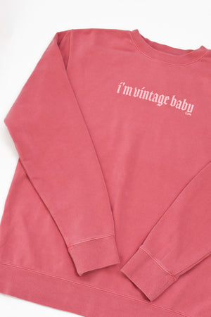 I'm Vintage Baby Pink Pigment Dyed Sweatshirt