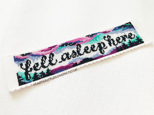 Cross Stitch Bookmark Kit - Fell Asleep Here