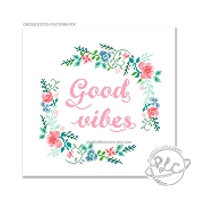 Good Vibes - Cross Stitch Pattern PDF.