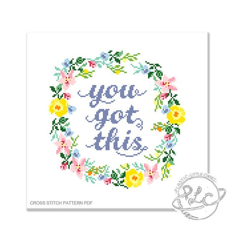 You Got This - Cross Stitch Pattern PDF.