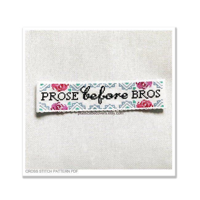 Prose Before Bros - Bookmark Cross Stitch Pattern PDF.
