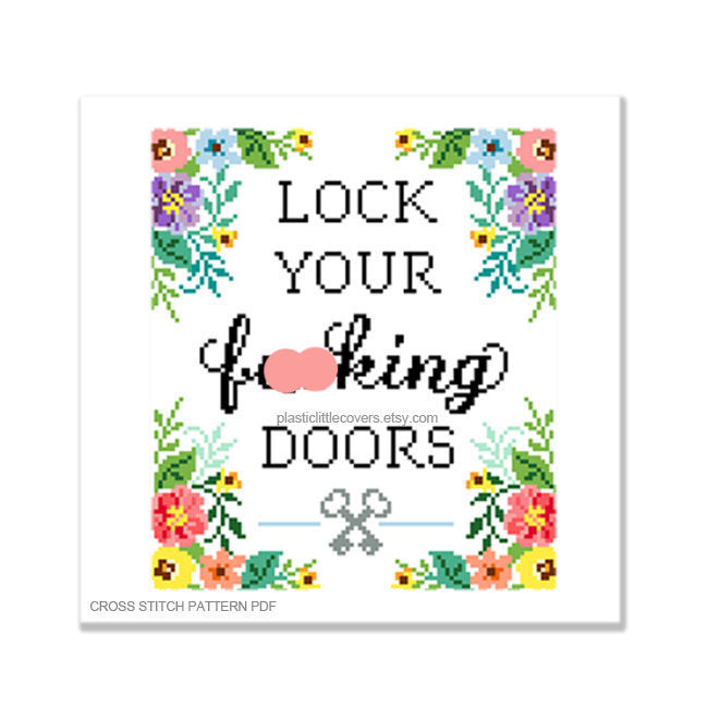 Lock Your Fucking Doors - Cross Stitch Pattern PDF.