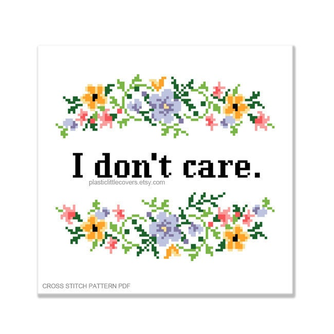 I Don't Care - Cross Stitch Pattern PDF.