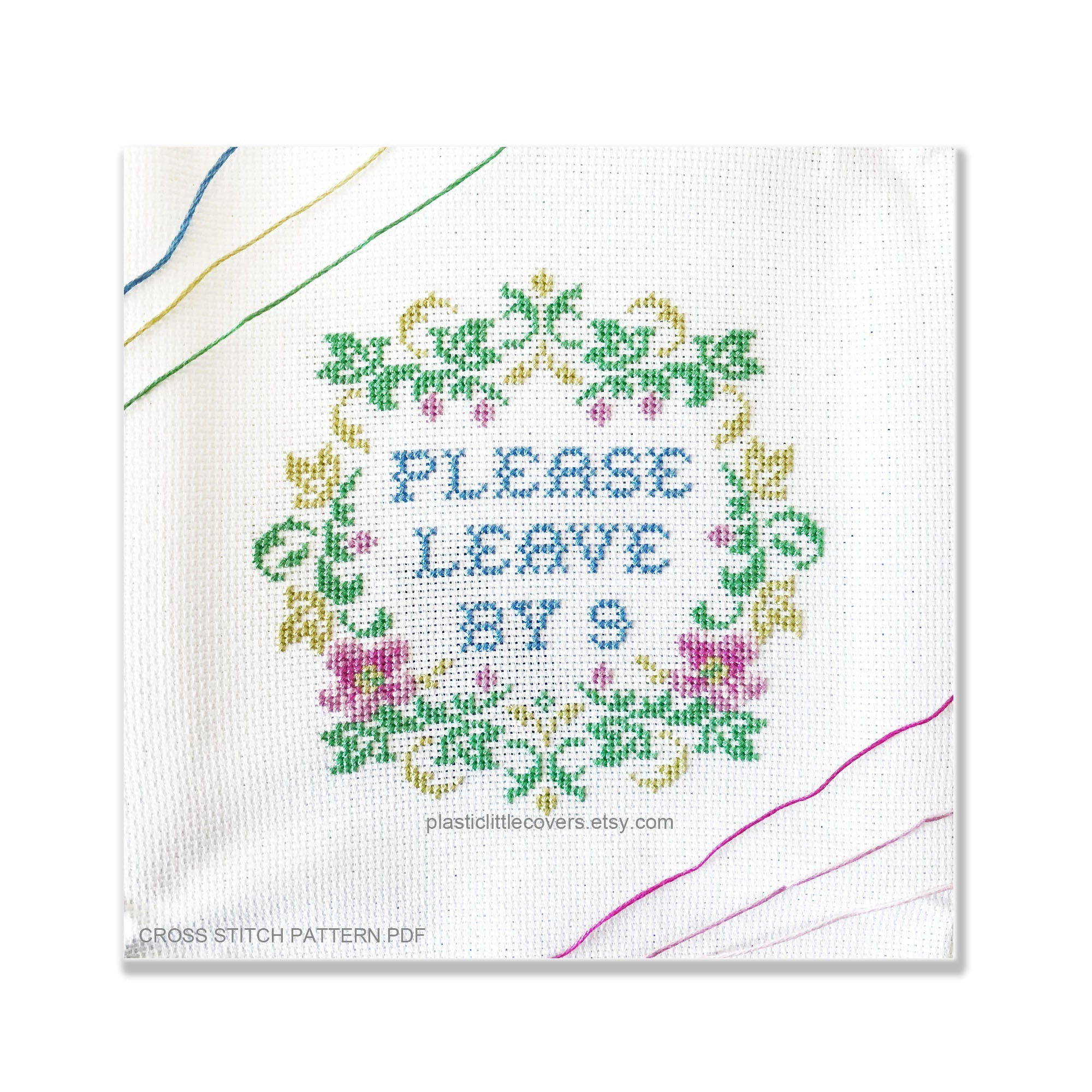 Please Leave By 9 - Cross Stitch Pattern PDF.