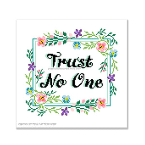 Trust No One - Cross Stitch Pattern PDF.