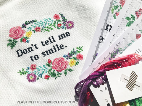 Cross Stitch Kit - Don't Tell Me To Smile