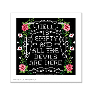 Hell is empty and all the devils are here - Cross Stitch Pattern PDF.