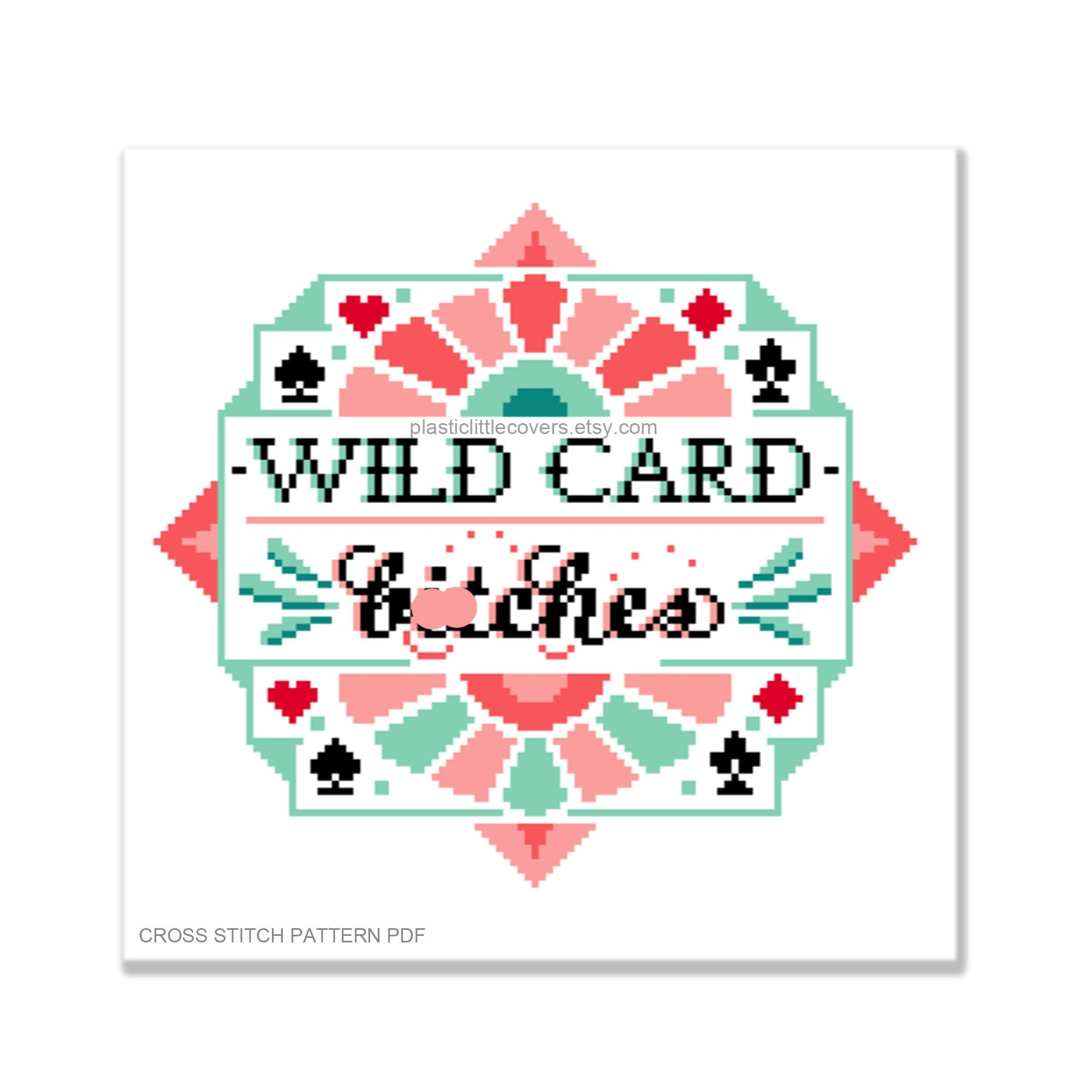 Wild Card, Bitches - Cross Stitch Pattern PDF.