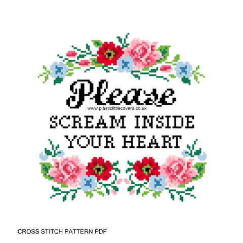 Please Scream Inside Your Heart - Cross Stitch Pattern PDF.