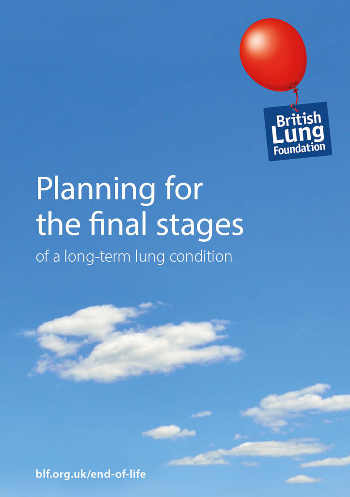 Planning for the final stages of a long-term lung condition booklet