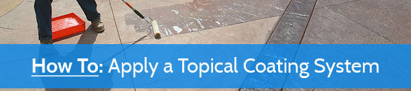 How To: Apply a Topical Coating System