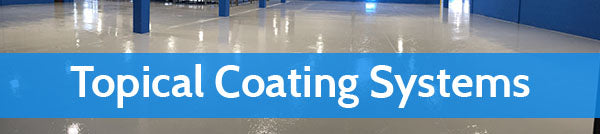 Topical Coating Systems