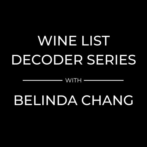 The Lunchroom Wine List Decoder Series