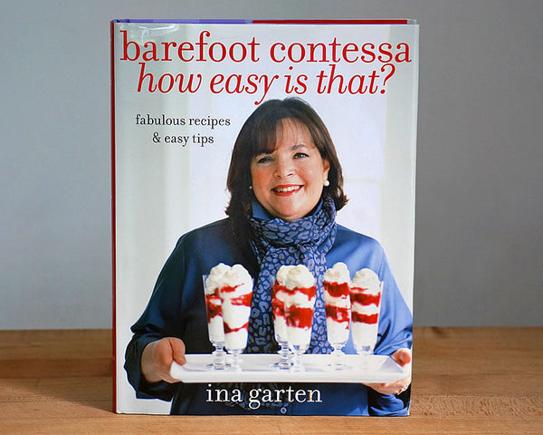 Barefoot Contessa How Easy is That? (Autographed by Ina Garten)