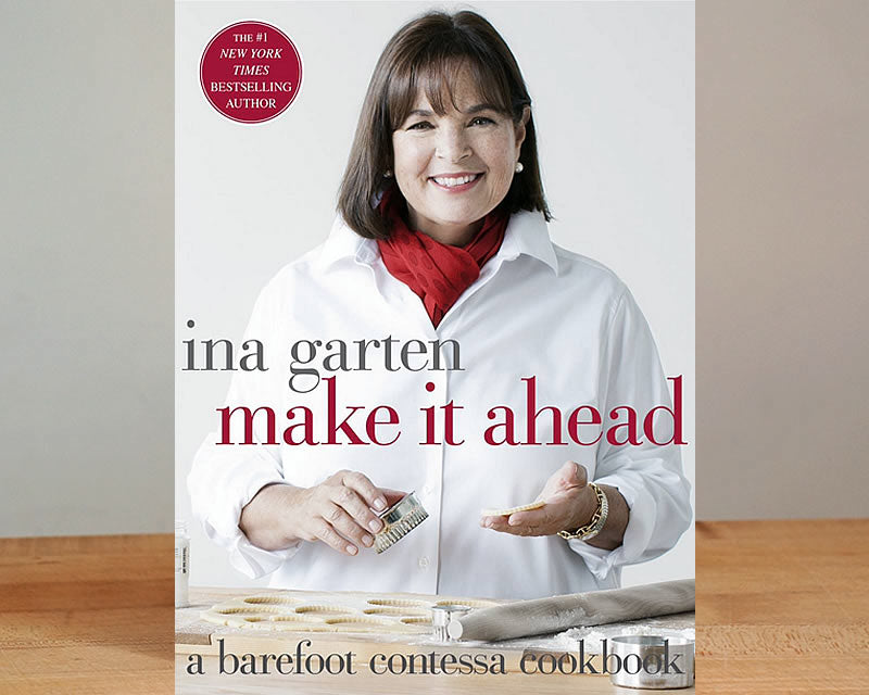 Make It Ahead: A Barefoot Contessa Cookbook (Autographed by Ina Garten)