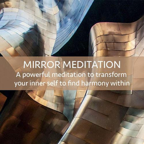 Mirror Meditation Download (LEVEL 2)