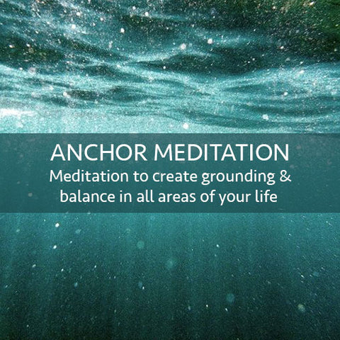 Anchor Meditation Download (LEVEL 2)