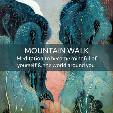 Mountain Walk Meditation Download (LEVEL 1)