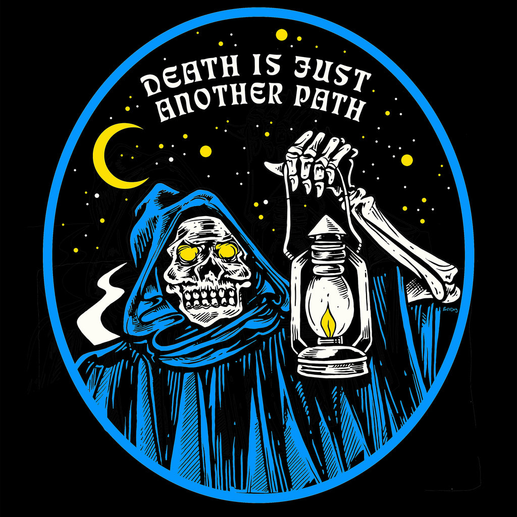 Death Is Just Another Path T Shirt