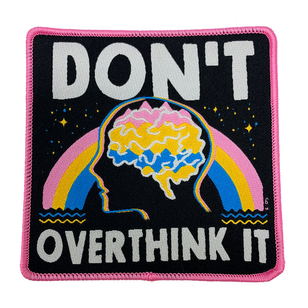 Don't Overthink It Patch