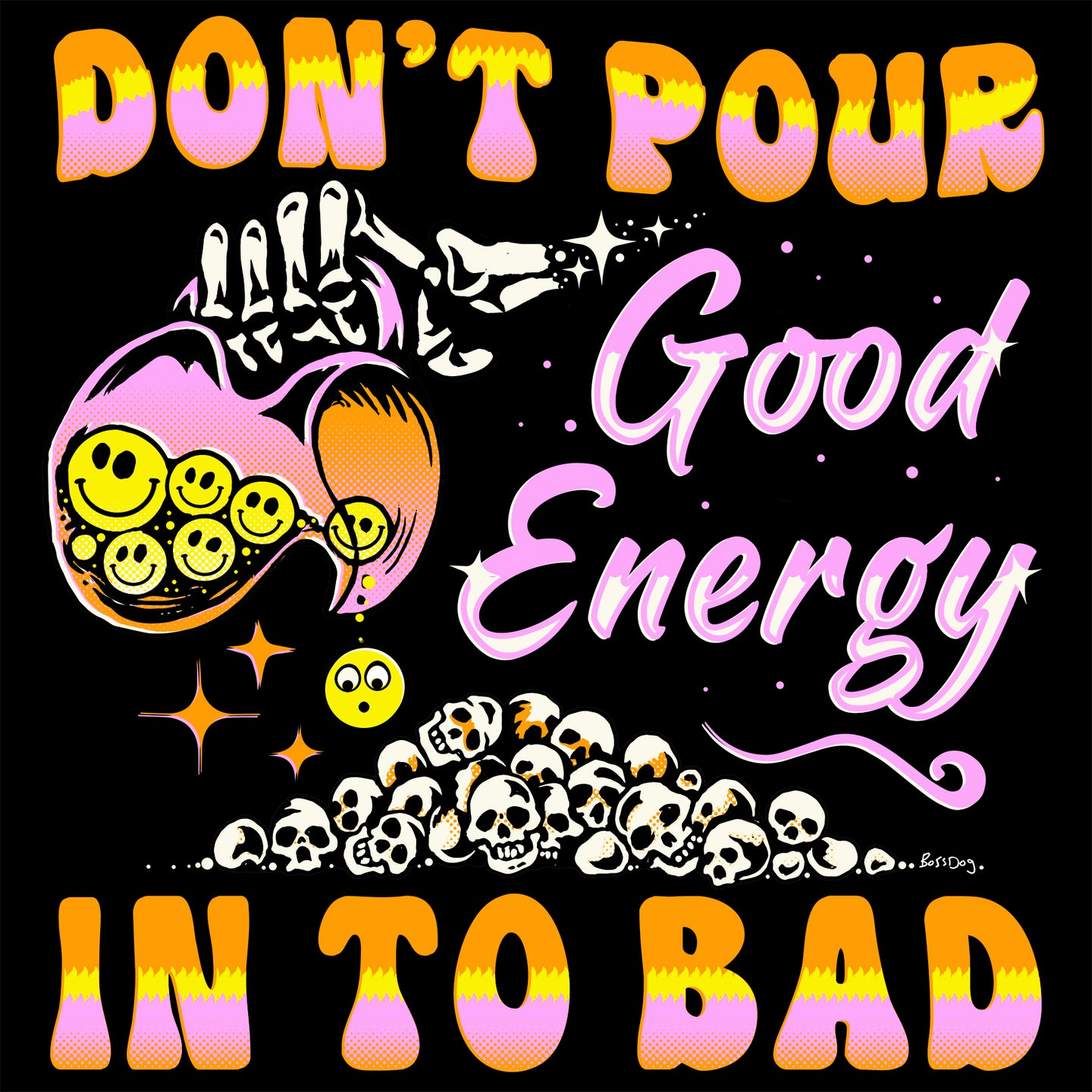 Don't Pour Good Energy Sticker