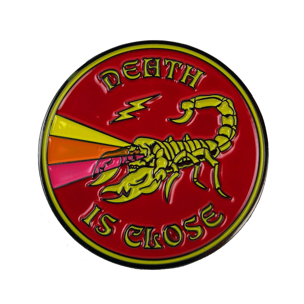 Death Is Close Enamel Pin