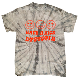 Have A Nice Dystopia Tee