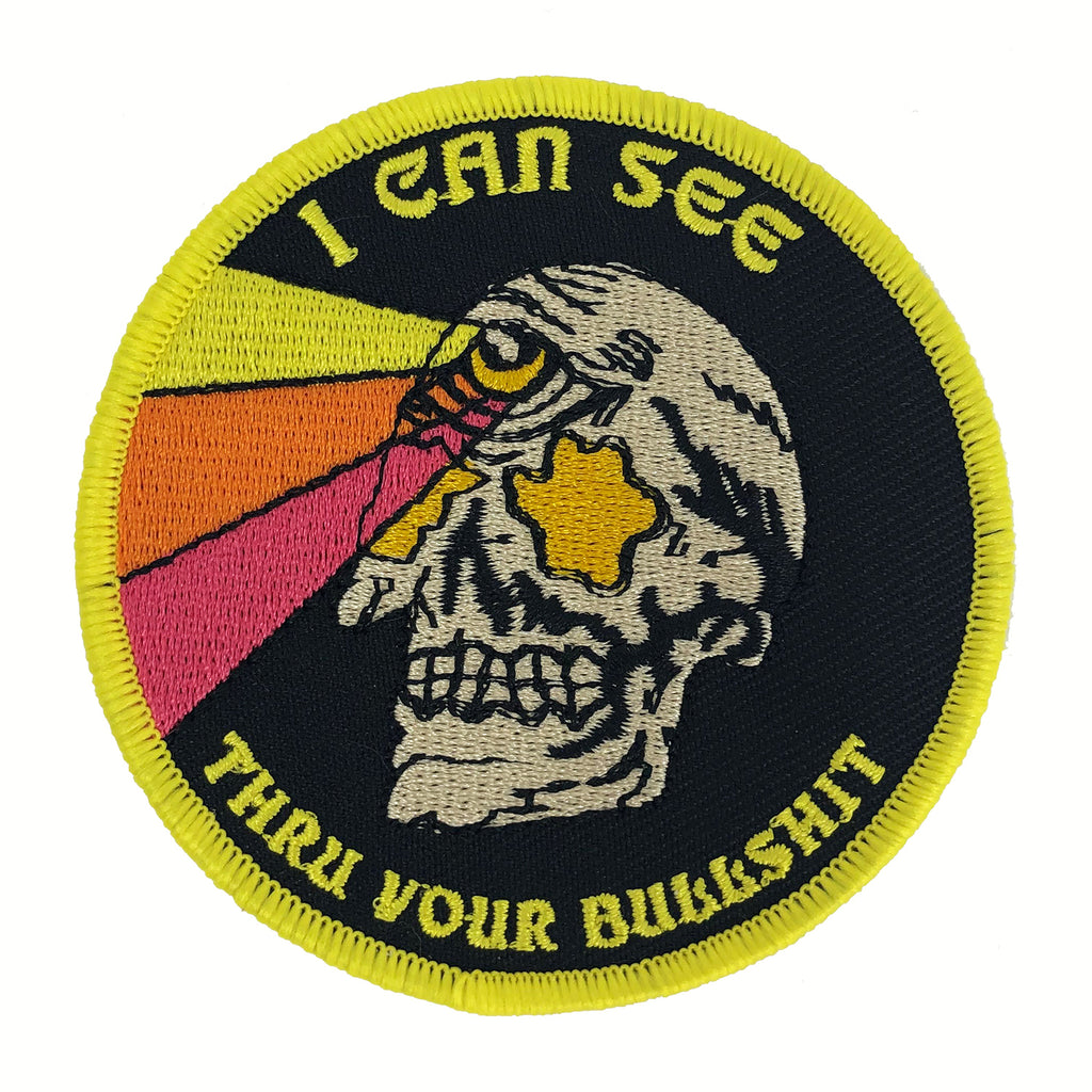 I Can See Thru Your Bullshit Patch