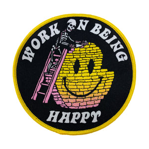 Work On Being Happy Patch