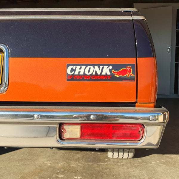 Chonk If You're Chorny Bumper Sticker