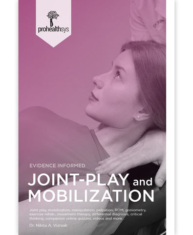 Joint-Play and Mobilization