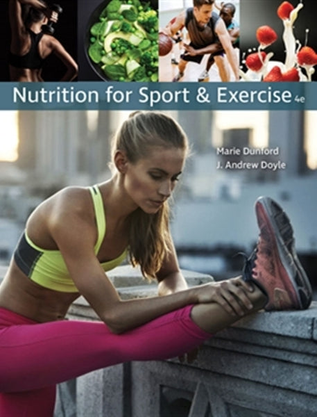 Nutrition for Sport and Exercise; 4th