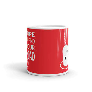Hope You Find Your Dad Holiday Mug
