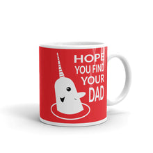 Load image into Gallery viewer, Hope You Find Your Dad Holiday Mug