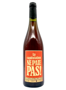 La Capitulation Ne Paie Pas! | Brutal Natural Wine by Axel Prüfer.
