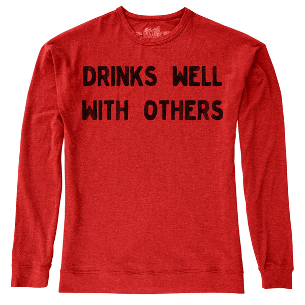 Drinks Well With Others Graphic Sweat Shirt