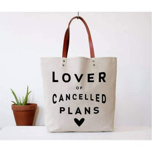 """Lover of Cancelled Plans"" Tote"