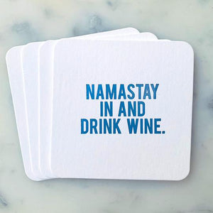 Namastay In and Drink Wine Coasters