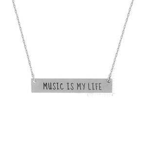 """Music is My Life"" Message Necklace"