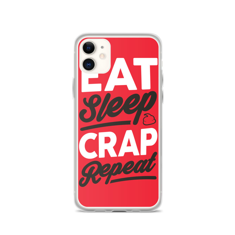Eat Sleep Crap Repeat (Red) iPhone Case