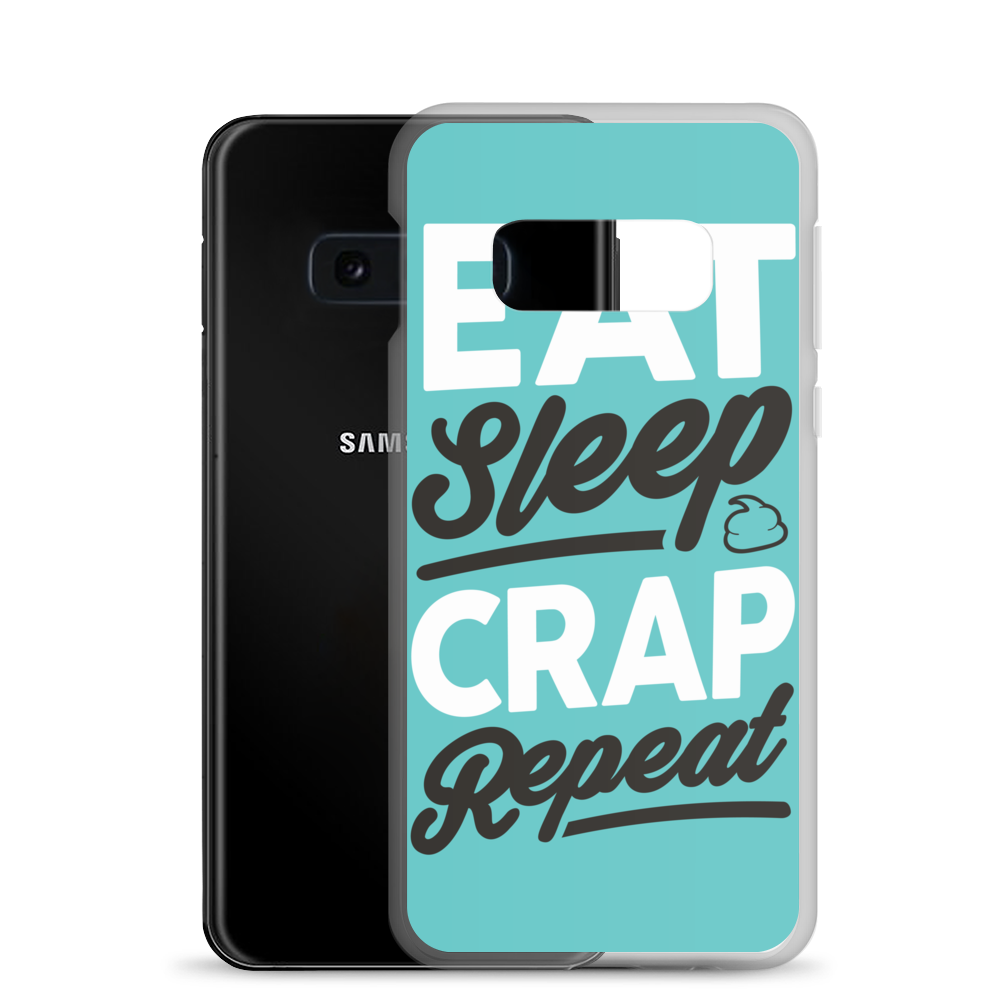Eat Sleep Crap Repeat (Teal) Samsung Case