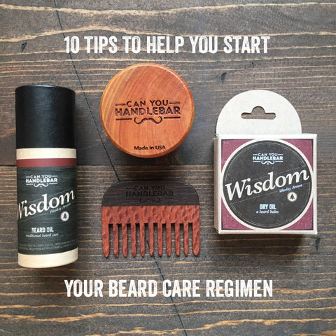 10 Tips To Help You Start Your Beard Care Regimen