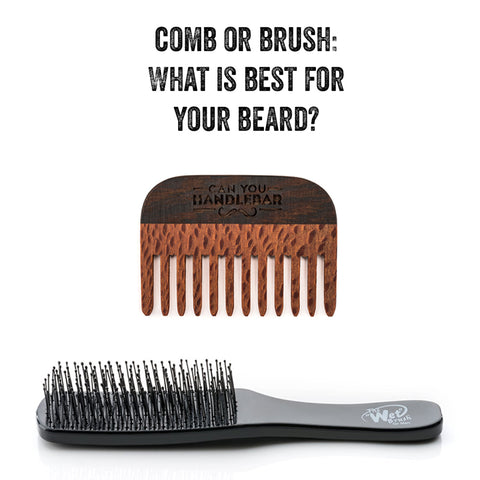 Comb or Brush: What Is Best For Your Beard?